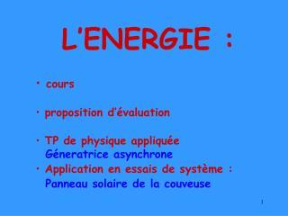 L'ENERGIE :