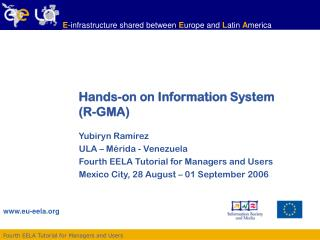 Hands-on on Information System  (R-GMA)