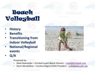 Beach Volleyball   History Benefits Transitioning from Indoor Volleyball National
