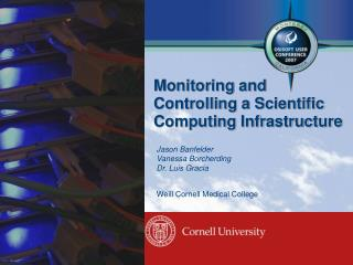 Monitoring and Controlling a Scientific Computing Infrastructure