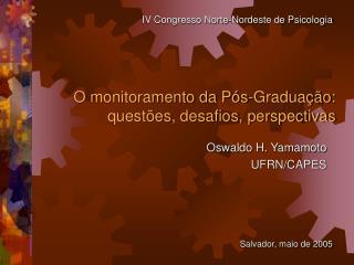 O monitoramento da Pós-Graduação:  questões, desafios, perspectivas