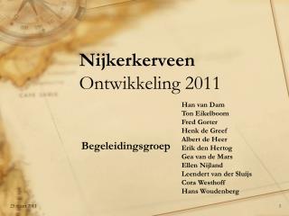 Nijkerkerveen Ontwikkeling 2011