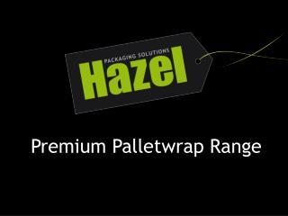 Premium Palletwrap Range