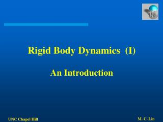 Rigid Body Dynamics  (I) An Introduction