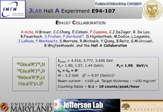J LAB  Hall  A Experiment  E94-107