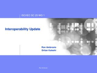 Interoperability Update