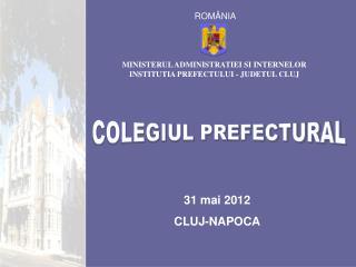 31 mai 2012 CLUJ-NAPOCA