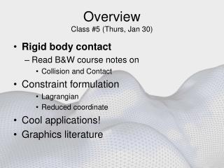 Overview Class #5 (Thurs, Jan 30)