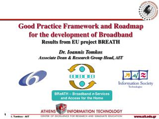 Good Practice Framework and Roadmap for the development of Broadband