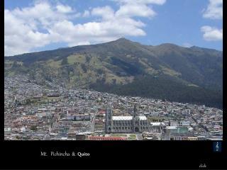 Mt.   Pichincha  &   Quito