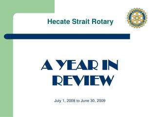 Hecate Strait Rotary