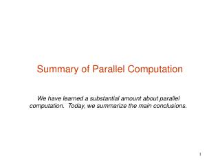 Summary of Parallel Computation
