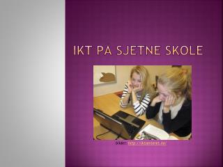 IKT på  Sjetne  skole