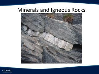 Minerals and Igneous Rocks