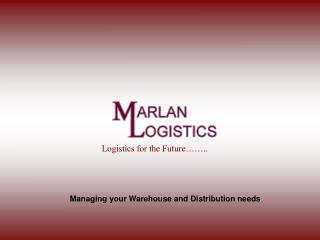 Managing your Warehouse and Distribution needs