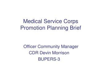 Medical Service Corps Promotion Planning Brief