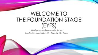 Welcome to The Foundation Stage  (EYFS )