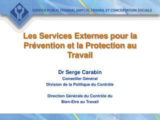 Les Services Externes pour la Prévention et la Protection au Travail