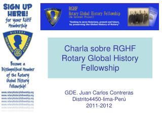 Charla sobre RGHF Rotary Global History Fellowship