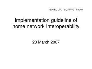 Implementation guideline of home network Interoperability