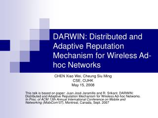 DARWIN: Distributed and Adaptive Reputation Mechanism for Wireless Ad-hoc Networks