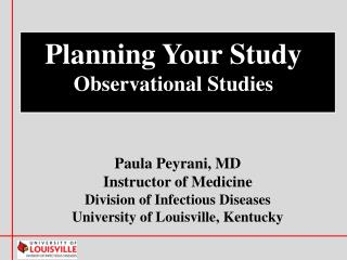Paula Peyrani, MD Instructor of Medicine Division of Infectious Diseases