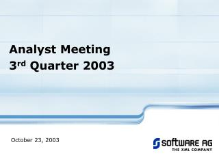 Analyst Meeting  3 rd  Quarter 2003