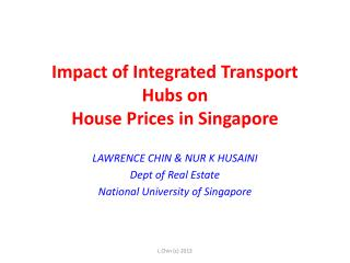 Impact of Integrated Transport Hubs on  House Prices in Singapore