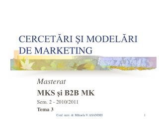 CERCETARI SI MODELARI DE MARKETING