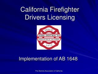 California Firefighter  Drivers Licensing