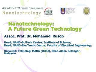 Nanotechnology: A Future Green Technology