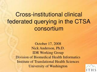 Cross-institutional clinical federated querying in the CTSA consortium