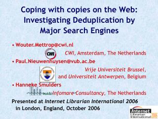 Coping with copies on the Web: Investigating Deduplication by Major Search Engines