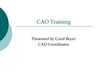 CAO Training