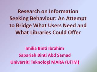Imilia Binti  Ibrahim  Sabariah Binti Abd Samad Universiti Teknologi  MARA ( UiTM )