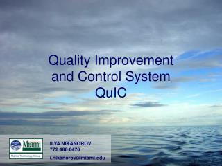 Quality Improvement  and Control System QuIC