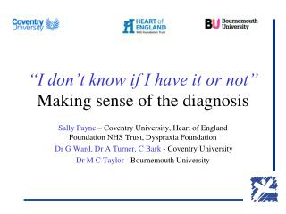 """I don't know if I have it or not"" Making sense of the diagnosis"