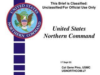 Col Gene Pino, USMC USNORTHCOM/J7