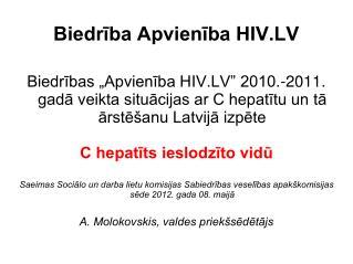 Biedr?ba Apvien?ba HIV.LV