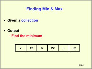 Finding Min & Max