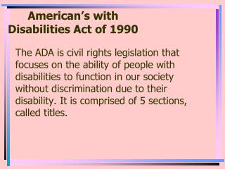 American's with Disabilities Act of 1990
