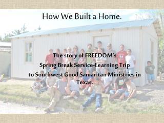 How We Built a Home
