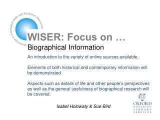 WISER: Focus on … Biographical Information