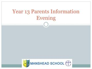 Year 13 Parents Information Evening