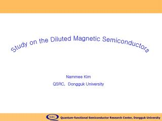 Study on the Diluted Magnetic Semiconductors