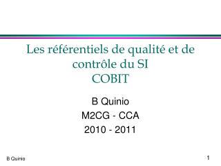 Les référentiels de qualité et de contrôle du SI COBIT