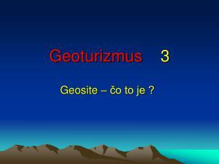 Geoturizmus 3
