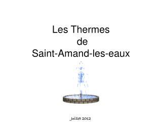 Les Thermes  de  Saint-Amand-les-eaux