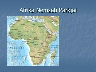 Afrika Nemzeti Parkjai