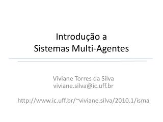 Introdu  o a  Sistemas Multi-Agentes